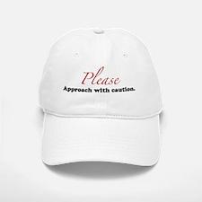 Approach with caution Baseball Baseball Cap