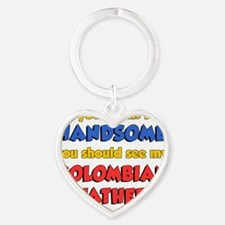 Think Im Handsome Colombian Father Heart Keychain