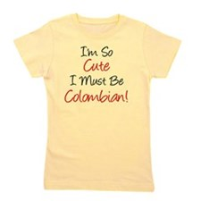 Im So Cute Colombian Girl's Tee