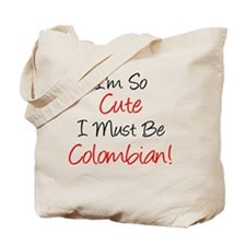 Im So Cute Colombian Tote Bag