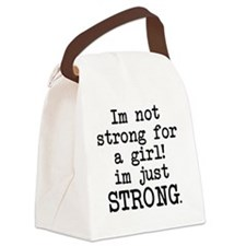 im-not-just-strong-for-a-girl-pla Canvas Lunch Bag