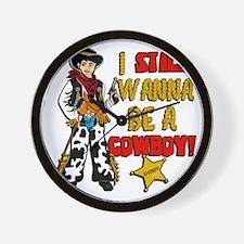 I-STILL-WANNA-BE-A-COWBOY Wall Clock