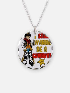 I-STILL-WANNA-BE-A-COWBOY Necklace