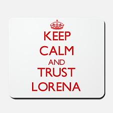 Keep Calm and TRUST Lorena Mousepad
