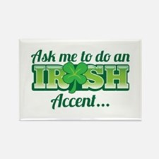 Ask me to do an IRISH Accent shamrock Magnets