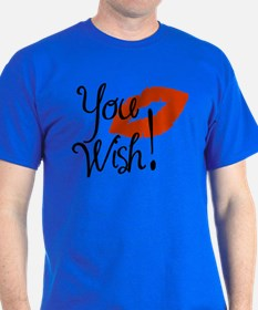 You Wish T-Shirt