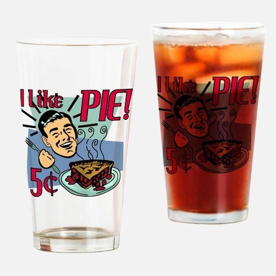 i-like-pie- Drinking Glass