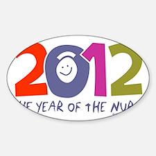 Nurse - 2012 year of the nurse colo Sticker (Oval)