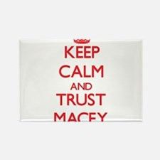 Keep Calm and TRUST Macey Magnets