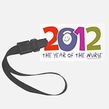 Nurse - 2012 year of the nurse c Luggage Tag