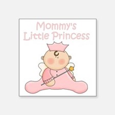 "mommys little princess Square Sticker 3"" x 3"""