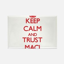 Keep Calm and TRUST Maci Magnets