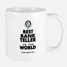 The Best in the World – Bank Teller Mugs