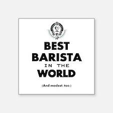 The Best in the World – Barista Sticker