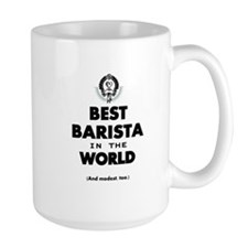 The Best in the World – Barista Mugs