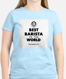 The Best in the World – Barista T-Shirt