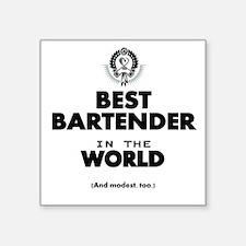 The Best in the World – Bartender Sticker