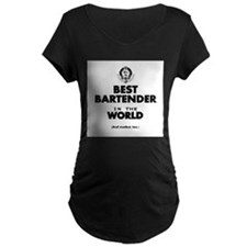 The Best in the World – Bartender Maternity T-Shir