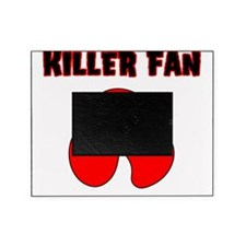 Killer Fan Picture Frame