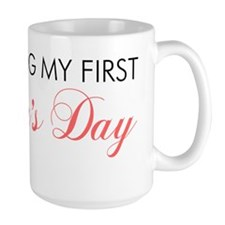 First Mothers Day Ceramic Mugs