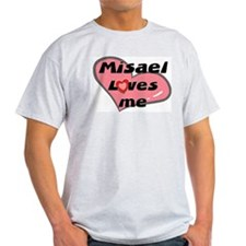 misael loves me T-Shirt