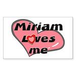 miriam loves me Rectangle Sticker
