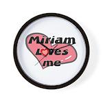 miriam loves me  Wall Clock