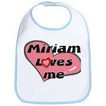 miriam loves me  Bib