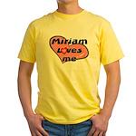 miriam loves me Yellow T-Shirt