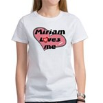 miriam loves me Women's T-Shirt