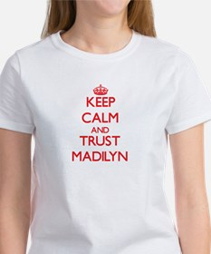 Keep Calm and TRUST Madilyn T-Shirt
