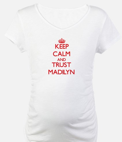 Keep Calm and TRUST Madilyn Shirt