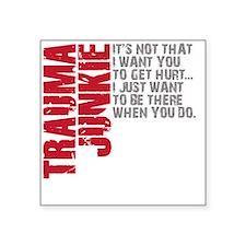 "Trauma New DARK Square Sticker 3"" x 3"""