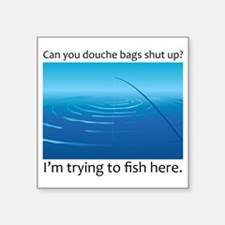 "Gone Fishing Square Sticker 3"" x 3"""