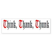Think Thank Thunk Bumper Sticker BlackRed/White
