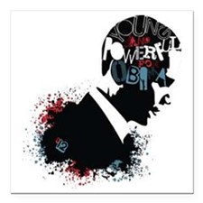 "Young and Powerful for O Square Car Magnet 3"" x 3"""