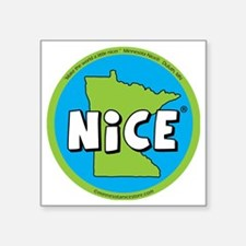 """State of Nice_magnet Square Sticker 3"""" x 3"""""""