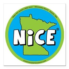 """State of Nice_magnet Square Car Magnet 3"""" x 3"""""""