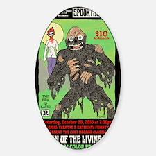 return living dead hartter Sticker (Oval)