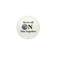 We're All ON This Together Mini Button (10 pack)