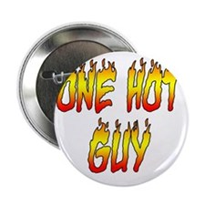 "One Hot Guy 2.25"" Button"