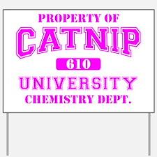 Property of Catnip University Chemistry  Yard Sign
