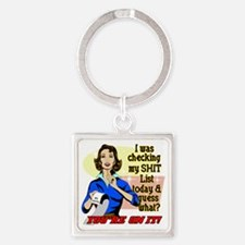 ON-MY-SHIT-LIST Square Keychain