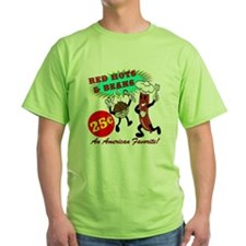RED-HOTS-AND-BEANS-AM-FVRT T-Shirt