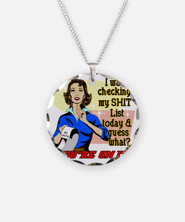 ON-MY-SHIT-LIST Necklace