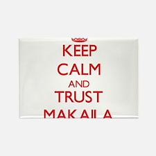 Keep Calm and TRUST Makaila Magnets