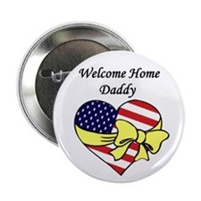 Welcome Home Daddy Patriotic Button