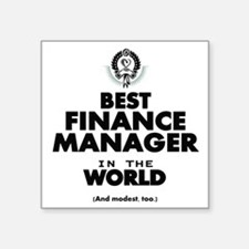 The Best in the World – Finance Manager Sticker