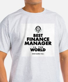 The Best in the World – Finance Manager T-Shirt