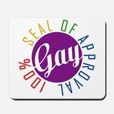 Gay Seal of Approval Mousepad